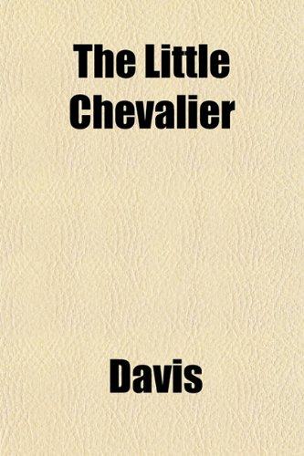 The Little Chevalier (1153008777) by Davis