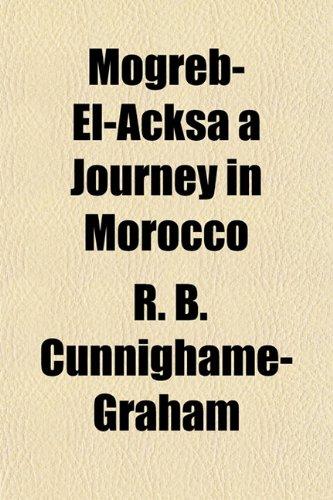 9781153042062: Mogreb-El-Acksa a Journey in Morocco
