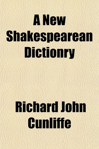 9781153056458: A New Shakespearean Dictionry