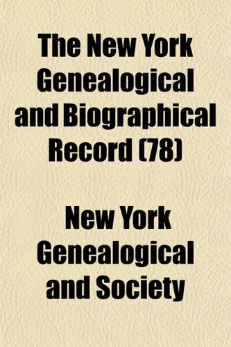 9781153058162: The New York Genealogical and Biographical Record (78)