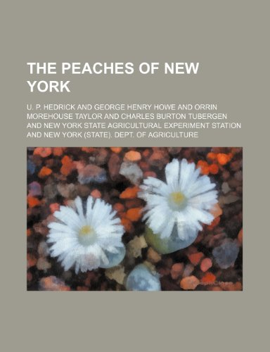 9781153081085: The peaches of New York