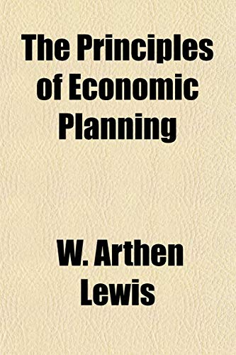 9781153101592: The Principles of Economic Planning