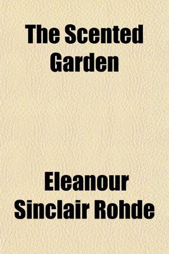 9781153145220: The Scented Garden