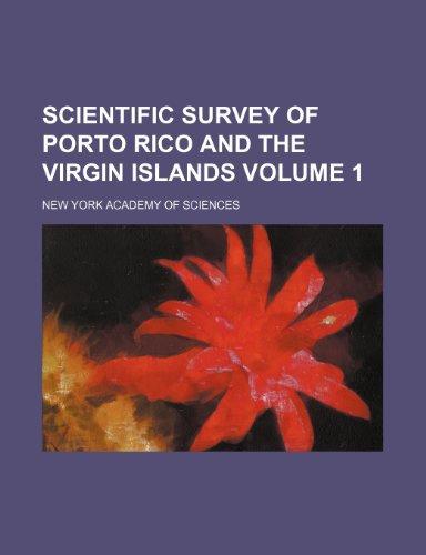9781153146128: Scientific survey of Porto Rico and the Virgin Islands Volume 1