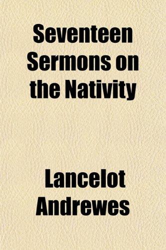 9781153151894: Seventeen Sermons on the Nativity