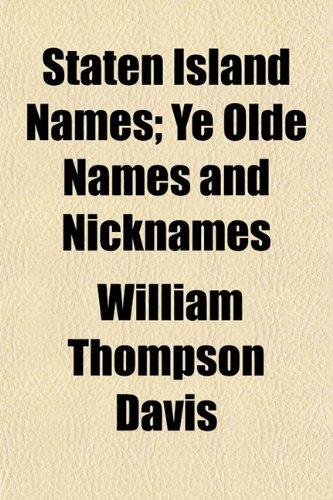 9781153162982: Staten Island Names; Ye Olde Names and Nicknames