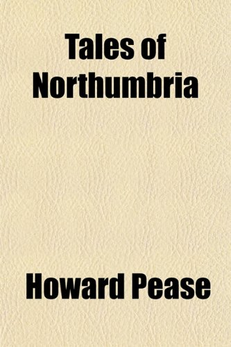 9781153173636: Tales of Northumbria