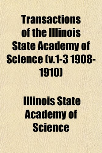 9781153185936: Transactions of the Illinois State Academy of Science Volume 5