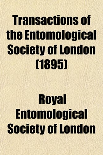 9781153186773: Transactions of the Entomological Society of London (1895)