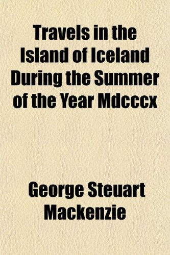 9781153191067: Travels in the Island of Iceland During the Summer of the Year Mdcccx