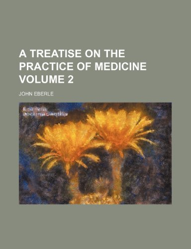 9781153192019: A treatise on the practice of medicine Volume 2