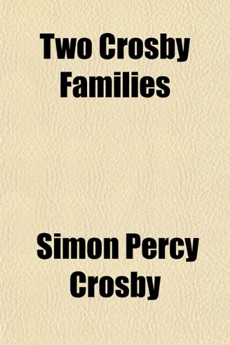 9781153194709: Two Crosby Families