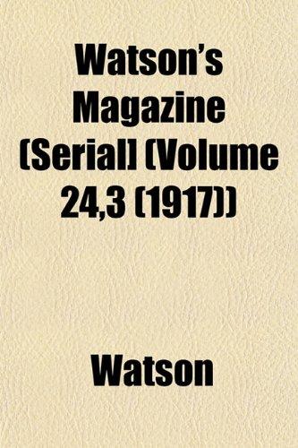 Watson's Magazine (Serial] (Volume 24,3 (1917)) (115320780X) by Watson