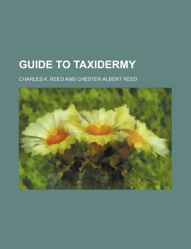 9781153244558: Guide to taxidermy