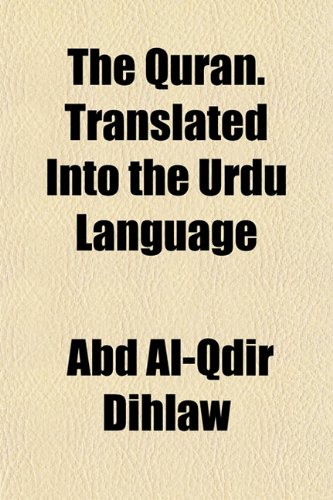 9781153248044: The Qurán. Translated Into the Urdu Language