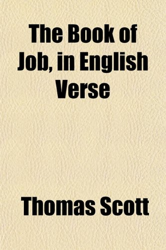 The Book of Job, in English Verse (1153302748) by Scott, Thomas