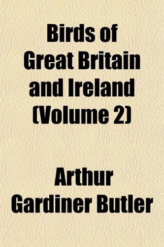 9781153302814: Birds of Great Britain and Ireland (Volume 2)