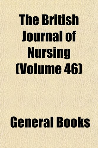 The British Journal of Nursing (Volume 46)