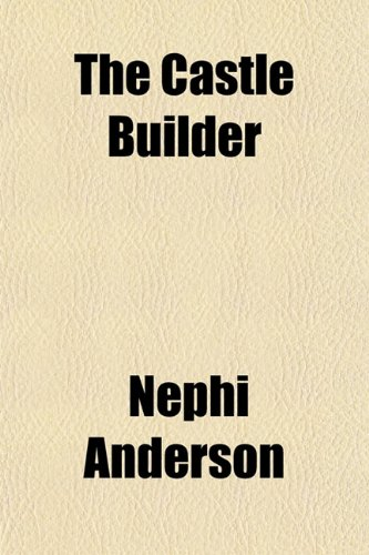 9781153325295: The Castle Builder