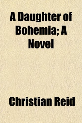 9781153339292: A Daughter of Bohemia; A Novel
