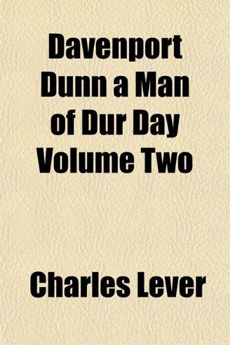 Davenport Dunn a Man of Dur Day Volume Two (1153339471) by Charles Lever