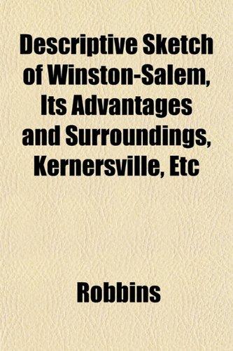Descriptive Sketch of Winston-Salem, Its Advantages and Surroundings, Kernersville, Etc (1153341786) by Robbins