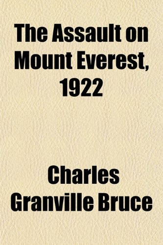 9781153350013: The Assault on Mount Everest, 1922