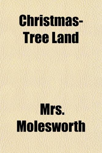 9781153363648: Christmas-Tree Land