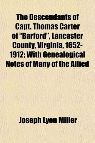 9781153375504: The Descendants of Capt. Thomas Carter of