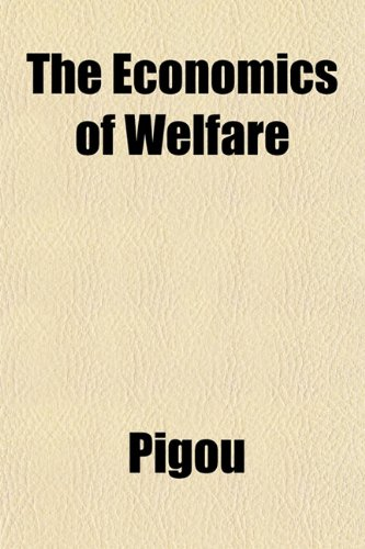 9781153376655: The Economics of Welfare