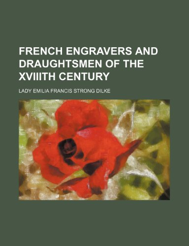 9781153379441: French engravers and draughtsmen of the XVIIIth century