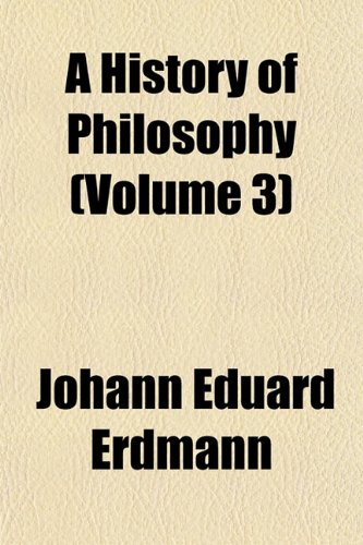 9781153384148: A History of Philosophy (Volume 3)