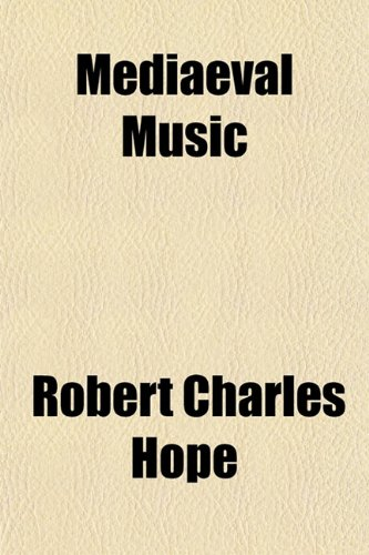 9781153404112: Mediaeval Music