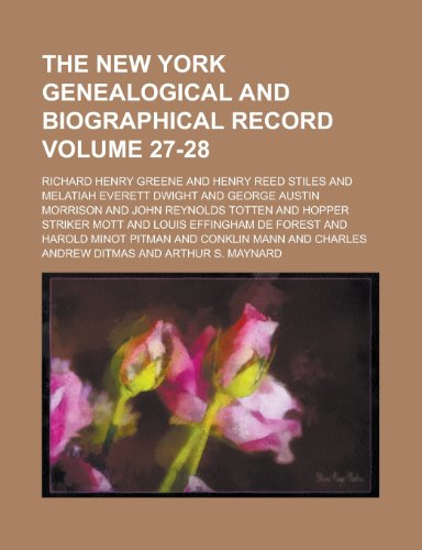 9781153410977: The New York Genealogical and Biographical Record Volume 27-28