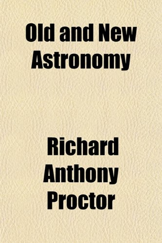 9781153412056: Old and New Astronomy