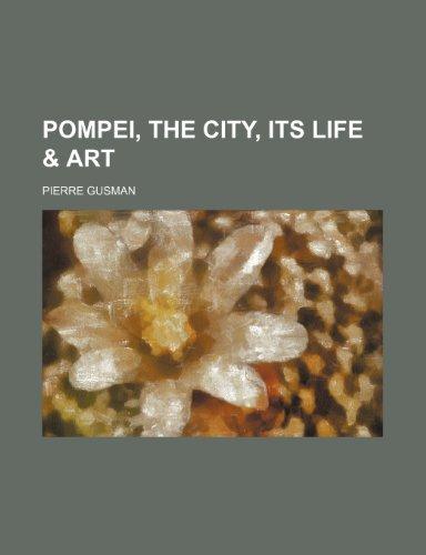 9781153415101: Pompei, the City, Its Life