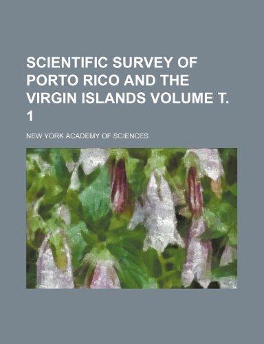 9781153421799: Scientific survey of Porto Rico and the Virgin Islands Volume т. 1