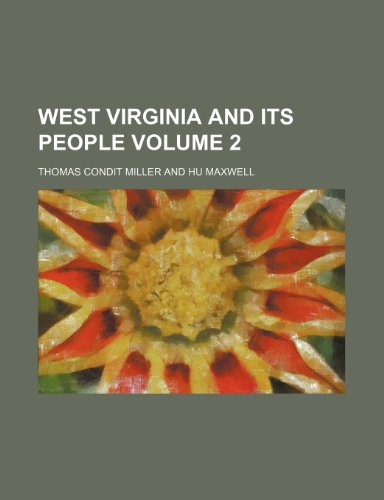 9781153429061: West Virginia and its people Volume 2