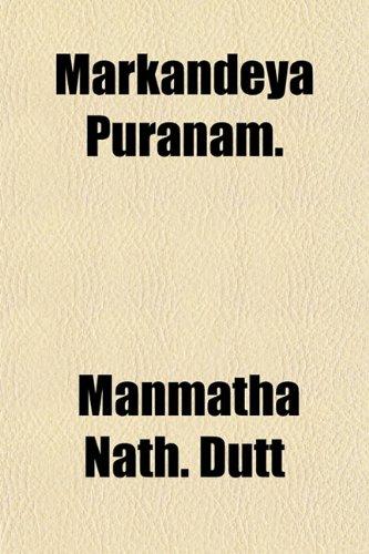 9781153431644: Markandeya Puranam.