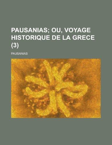9781153447935: Pausanias (3 )
