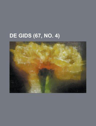 9781153461740: de Gids (67, No. 4)
