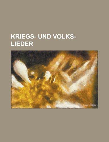 9781153467858: Kriegs- Und Volks-Lieder