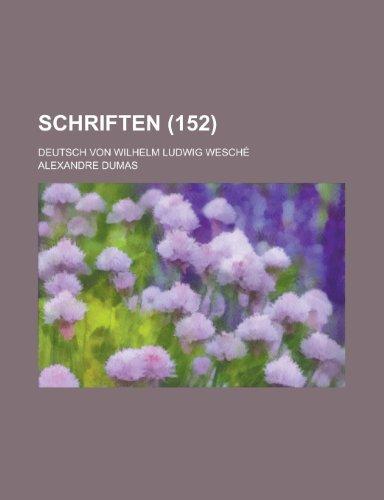 9781153474993: Schriften; Deutsch Von Wilhelm Ludwig Wesche (152 )