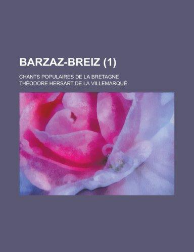 9781153488051: Barzaz-Breiz; Chants Populaires de La Bretagne (1 )