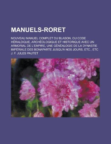Manuels-Roret; Nouveau Manuel Complet Du Blason, Ou: Business, United States