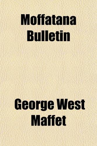 9781153514132: Moffatana Bulletin