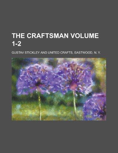 9781153551908: The Craftsman Volume 1-2