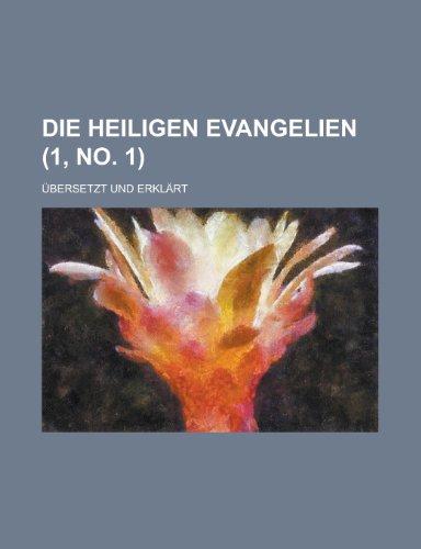9781153555098: Die Heiligen Evangelien; Ubersetzt Und Erklart (1, No. 1 )