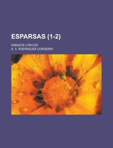 9781153565240: Esparsas; Ensaios Lyricos (1-2 )