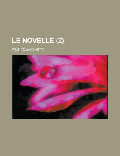9781153570275: Le Novelle (2 )